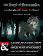 The Beast of Graenseskov: An Introductory Ravenloft Adventure