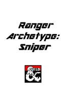 Ranger Archetype: Sniper