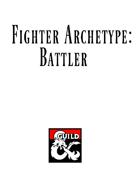 Fighter Archetype: Battler