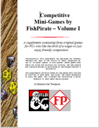 Competitive Mini-Games by FishPirate – Volume I