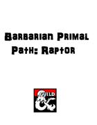 Barbarian Primal Path: Raptor