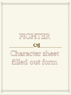Fighter Character sheet  filled out form