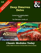 Classic Modules Today: L3 Deep Dwarven Delve (5e)