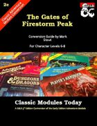 Classic Modules Today: The Gates of Firestorm Peak (5e)