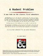 A Rodent Problem
