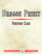 Dragon Priest Prestige Class