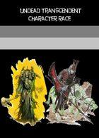 Undead Transcendent Race: Skeleton & Zombie