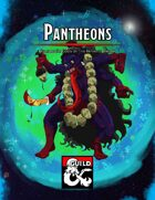 Pantheons III: Gods of the Infinite Dream
