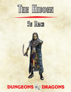 The Hidden, 5e Race