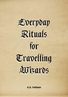 Everyday Rituals for Travelling Wizards