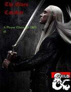 Class: Elven Cavalier