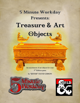 5MWD Presents: Treasure & Art Objects