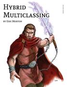 Hybrid Multiclassing