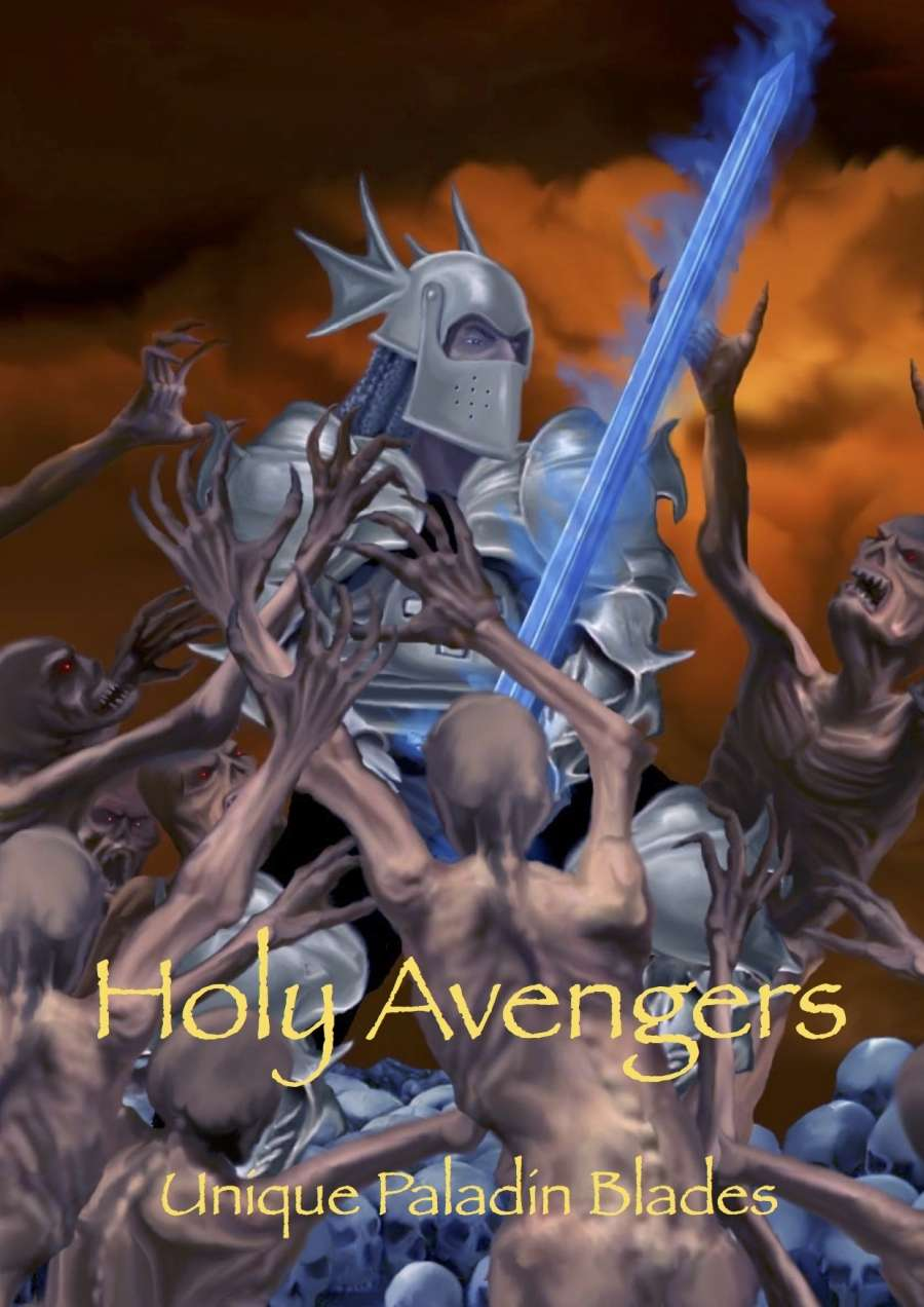 Holy Avengers: Unique Paladin Blades - Dungeon Masters Guild