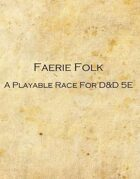 Faerie Folk - A Playable Race For D&D 5e
