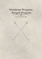 Wondrous Weapons: Ranged Weapons