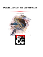 Deadly Dancers: The Dervish Class (5e)