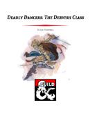 Deadly Dancers: The Dervish Class (5e)