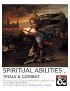 Spiritual Struggles & Abilities