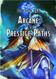 Arcane Prestige Paths