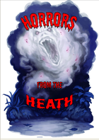 Horrors from the Heath