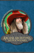 Arcane Traditions: The Hedge Wizard