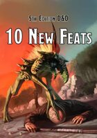 10 New Feats for 5th Edition D&D