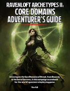 Ravenloft Archetypes II: Core Domains Adventurer's Guide