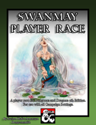 Swanmay Player Race (5e)