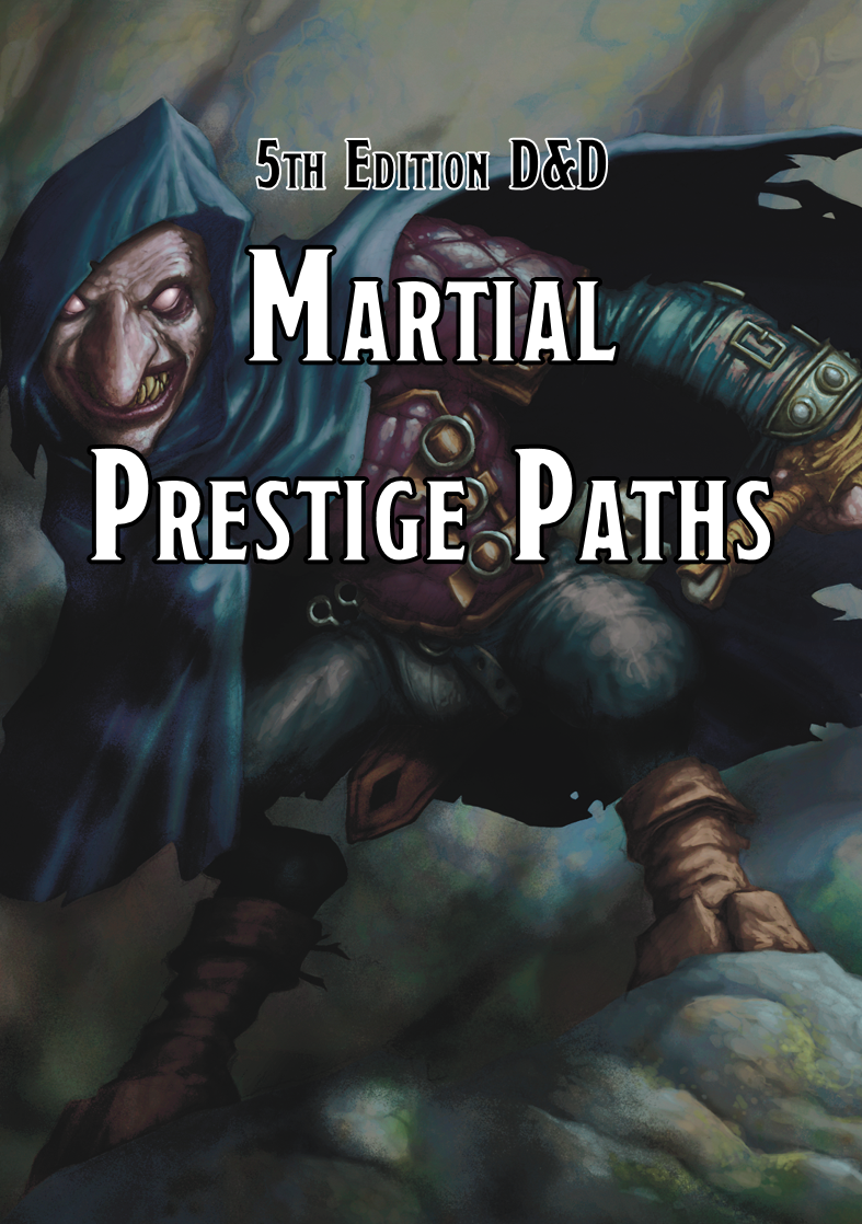 Martial Prestige Paths