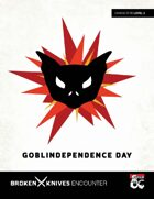 Goblindependence Day