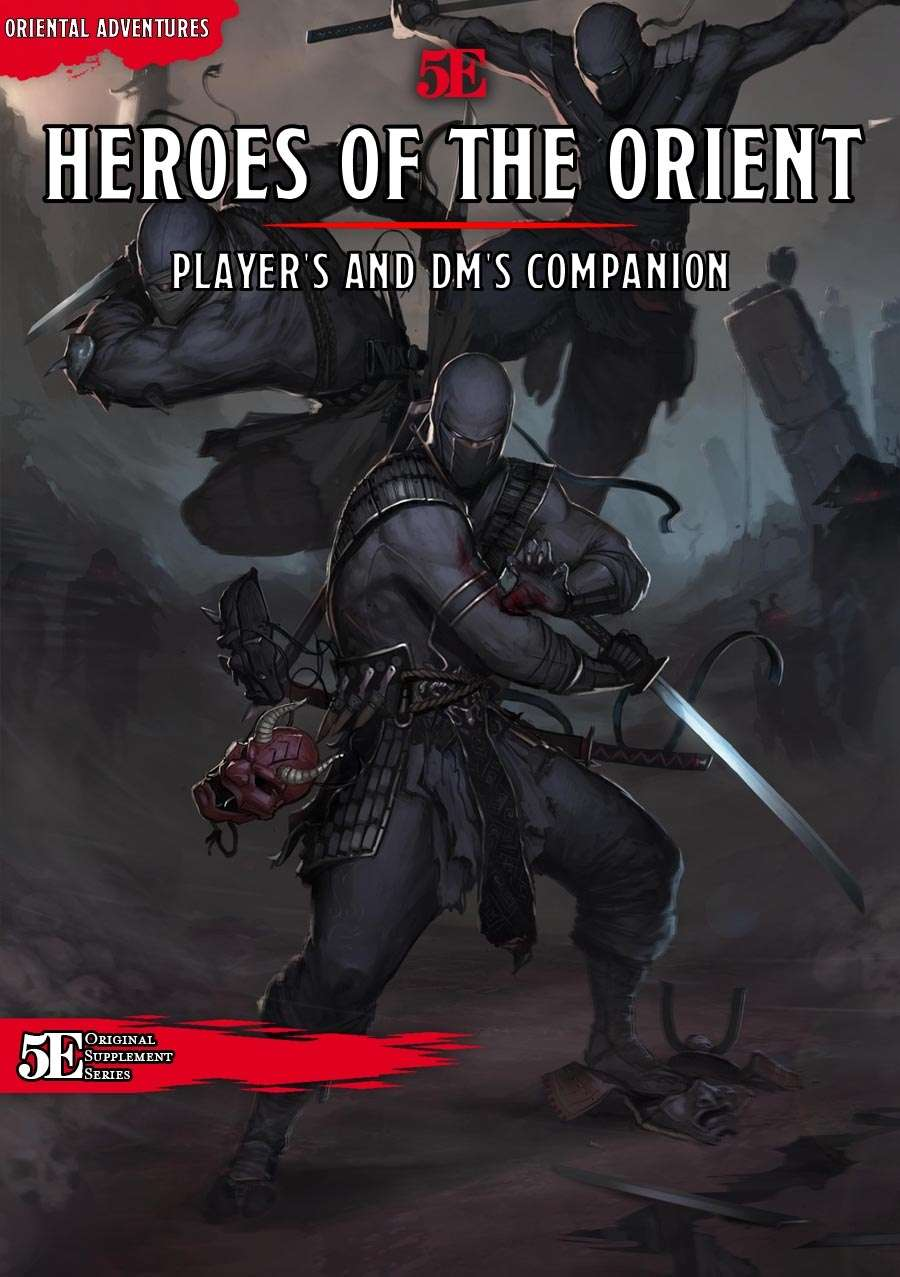 Heroes of the Orient: Player's and DM's Companion