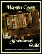 Haven Cross: The Adventurers Guild