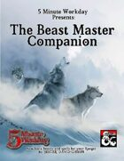 5MWD Presents: The Beast Master Companion
