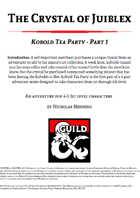 Kobold Tea Party - Crystal of Juiblex part 1