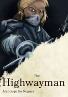 Highwayman Roguish Archetype for the Rogue Class