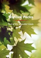 Warlock Pact:  The Pact of the Shrouded Glade