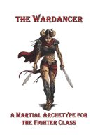 The Wardancer - Martial Archetype for Fighters