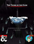 The Thing in the Glen