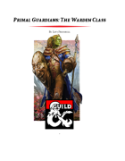 Primal Guardians: The Warden Class (5e)