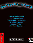 Six Free Magic Items