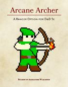 Arcane Archer for the Ranger Class
