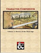 Character Compendium, Vol. 1: Heroes of the Third Age