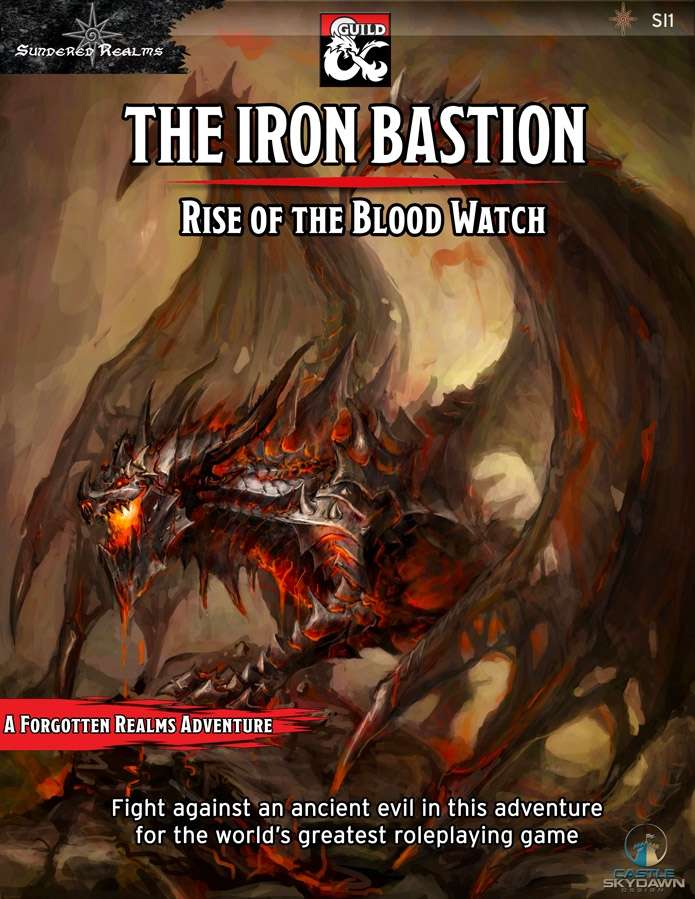 The Iron Bastion: Rise of the Blood Watch
