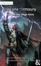 Arcane Armoury - Volume 1; 40 Magic Items