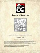 Trouble Brewing: A single session adventure