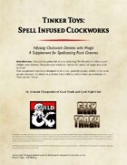 Tinker Toys: Spell Infused Clockworks