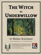 The Witch of Underwillow