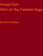 Primal Path: Path of the Fiendish Rage