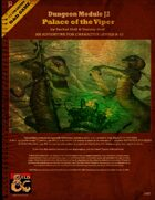 Dungeon Module J2 Palace of the Viper